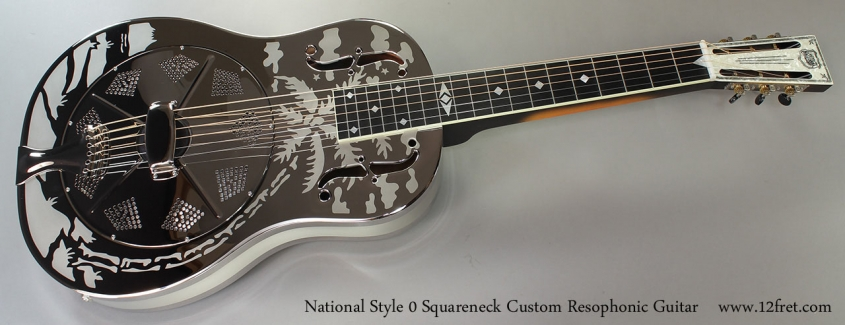 National Style 0 Squareneck Custom Resophonic Guitar Full Front View