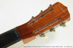 National Style 2-5 Tricone Square Neck Resophonic Guitar, Nickel, 1929  Head Rear View