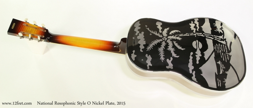 National Resophonic Style O Nickel Plate, 2015  Full Rear View