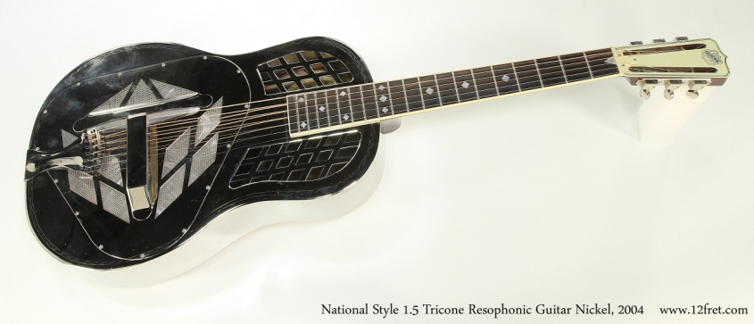 National Style 1.5 Tricone Resophonic Guitar Nickel, 2004  Full Front View
