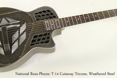 National Reso-Phonic T-14 Cutaway Tricone, Weathered Steel  Full Front View
