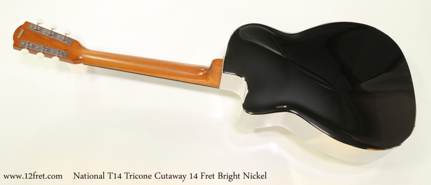 National T14 Tricone Cutaway 14 Fret Bright Nickel   Full Rear VIew