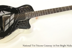 National T14 Tricone Cutaway 14 Fret Bright Nickel   Full Front View