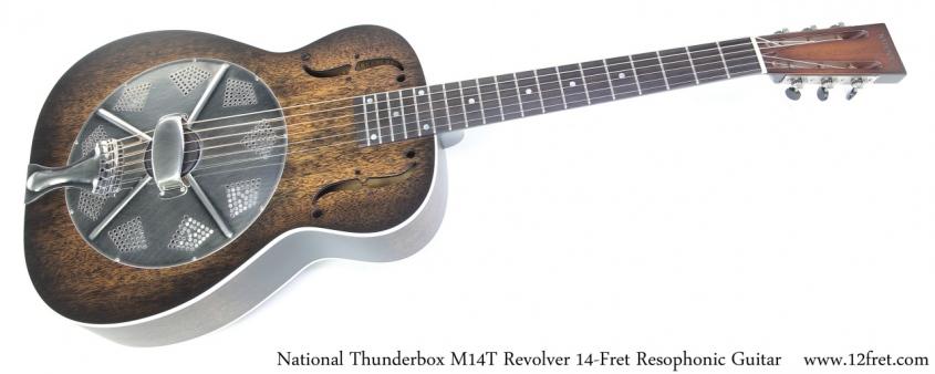 National Thunderbox M-14T Revolver 14-Fret Resophonic Guitar Full Front View