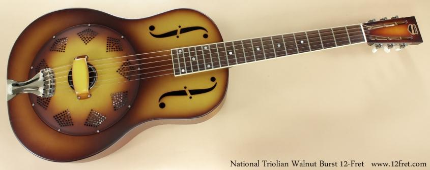 National Triolian Walnut Burst 12-Fret full front view