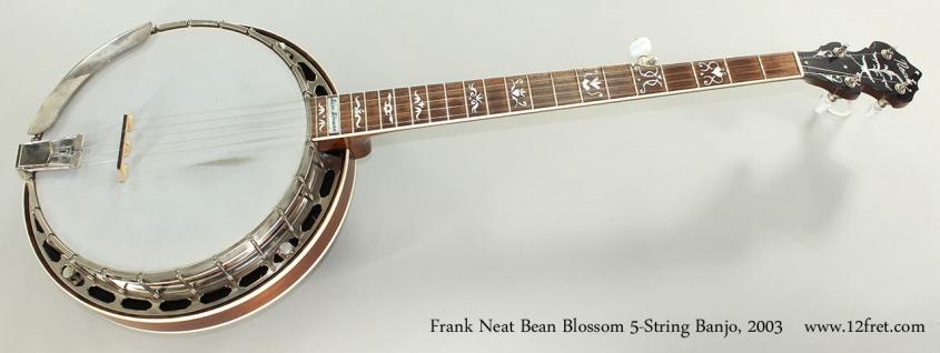 Frank Neat Bean Blossom 5-String Banjo, 2003 Full Front View