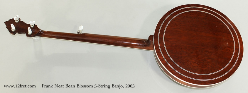 Frank Neat Bean Blossom 5-String Banjo, 2003 Full Rear View