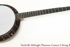 Nechville Midnight Phantom Custom 5 String Banjo Full Front View