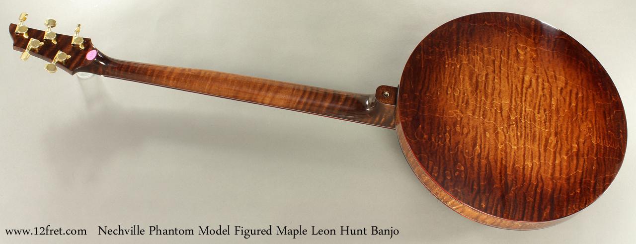 Nechville Phantom Model Leon Hunt Banjo full rear view