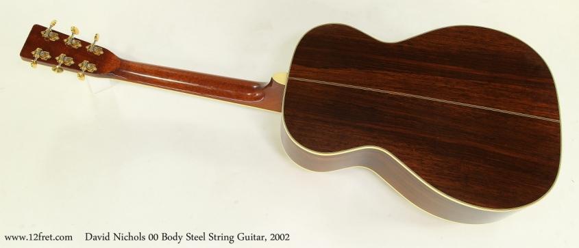 David Nichols 00 Body Steel String Guitar, 2002 Full Rear View