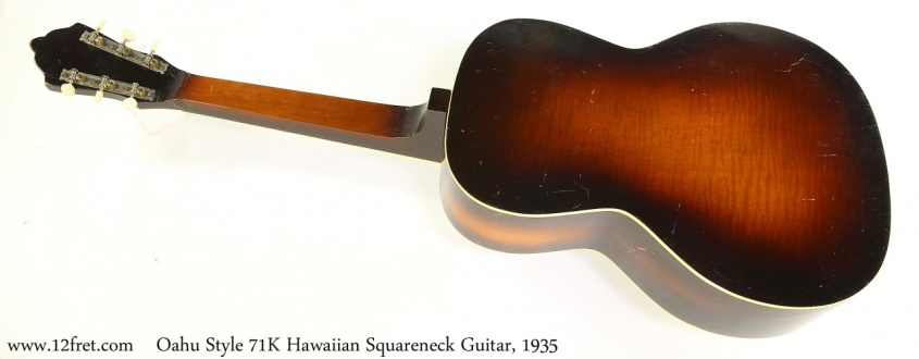 Oahu Style 71K Hawaiian Squareneck Guitar, 1935 Full Rear View