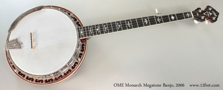 OME Monarch Megatone Banjo, 2006 Full Front View