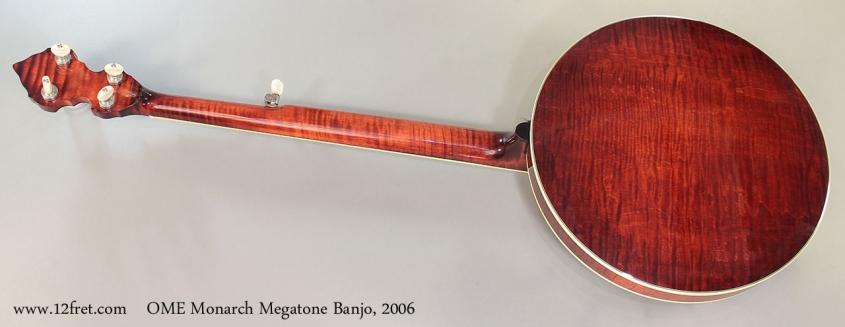 OME Monarch Megatone Banjo, 2006 Full Rear View