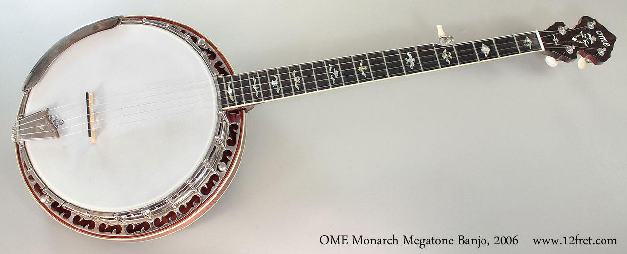 OME Monarch Megatone Banjo, 2006 Full Front View