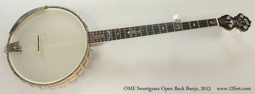 OME Sweetgrass Open Back Banjo, 2013 Full Front View