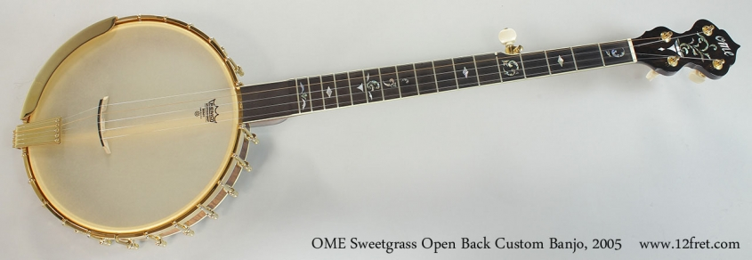 OME Sweetgrass Open Back Custom Banjo, 2005 Full Front View