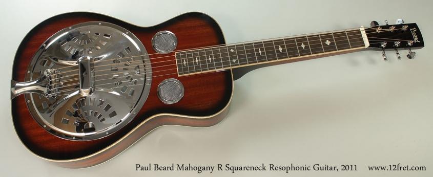 Paul Beard Mahogany R Squareneck Resophonic Guitar, 2011 Full Front View