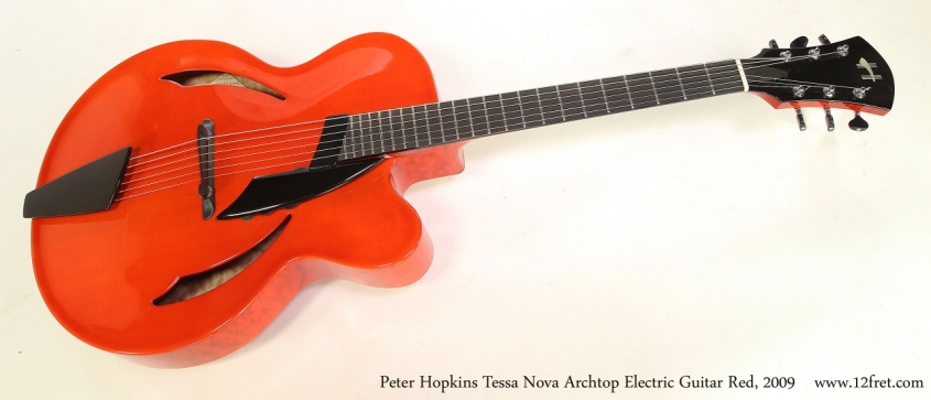 Peter Hopkins Tessa Nova Archtop Electric Guitar Red, 2009  Full Front View