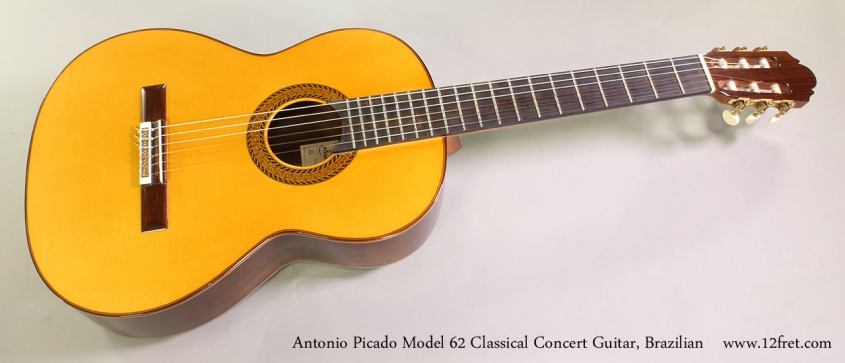Antonio Picado Model 62 Classical Concert Guitar, Brazilian Full Front View
