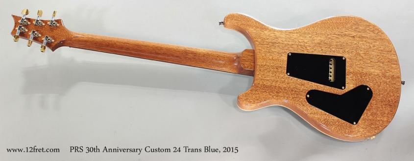 PRS 30th Anniversary Custom 24 Trans Blue, 2015 Full Rear View