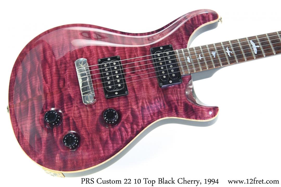 PRS Custom 22 10 Top Black Cherry, 1994 Top View