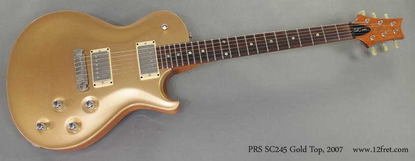 PRS SC245 Gold Top 2007 full front view
