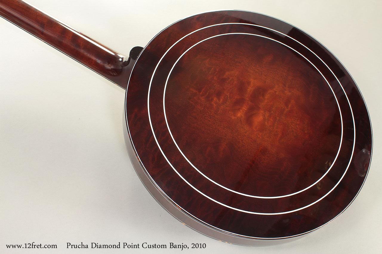 Prucha Diamond Point Custom Banjo 2010 back