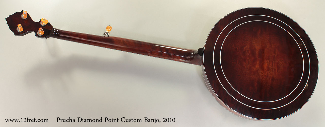 Prucha Diamond Point Custom Banjo 2010 Full Rear View
