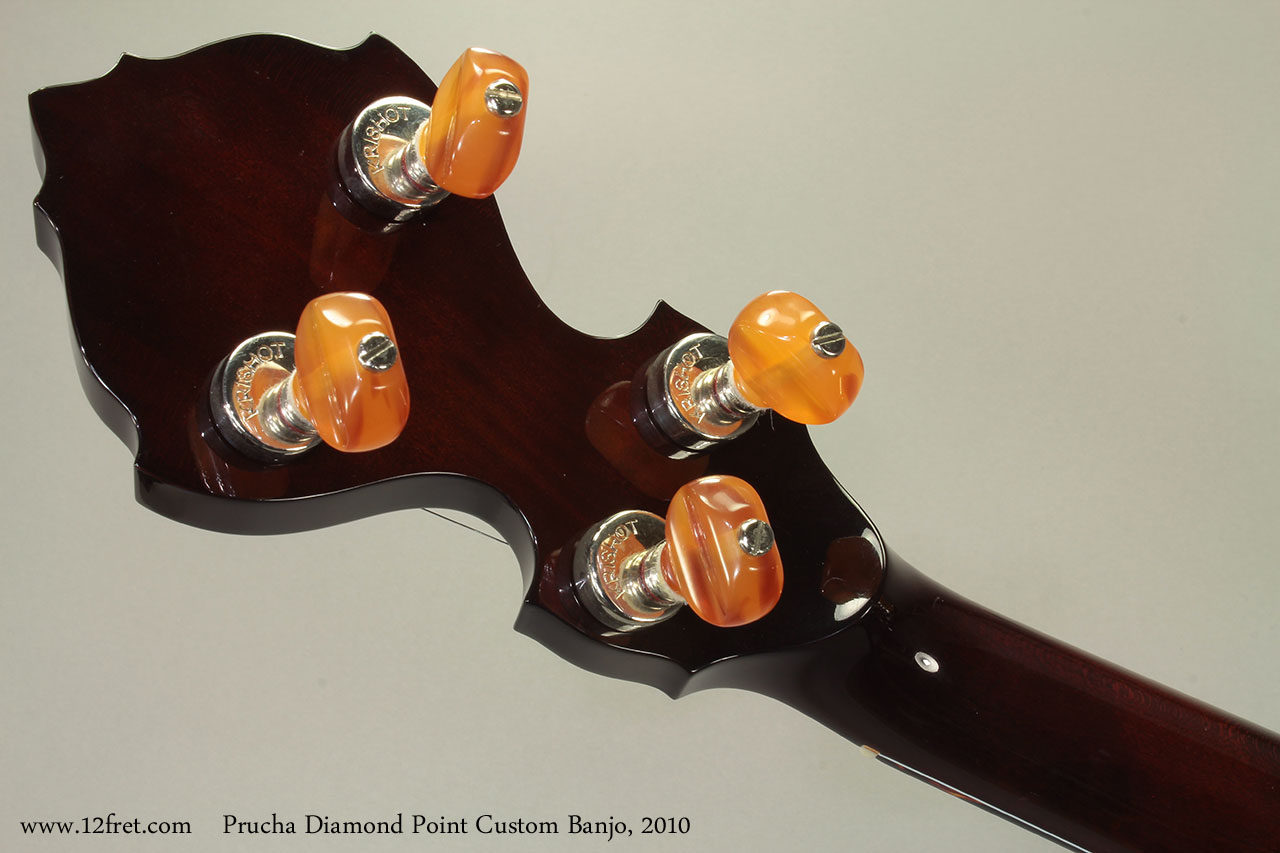 Prucha Diamond Point Custom Banjo 2010 Head Rear