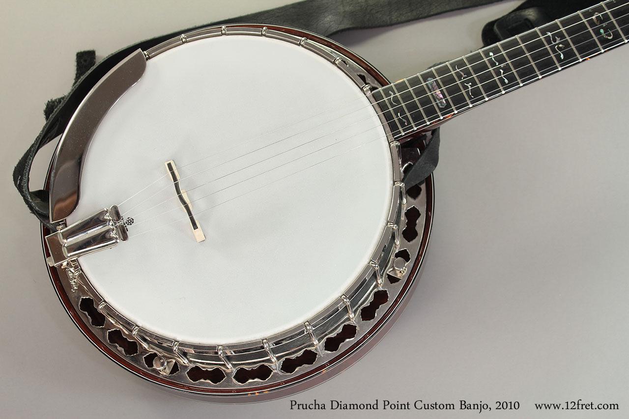Prucha Diamond Point Custom Banjo 2010 Top