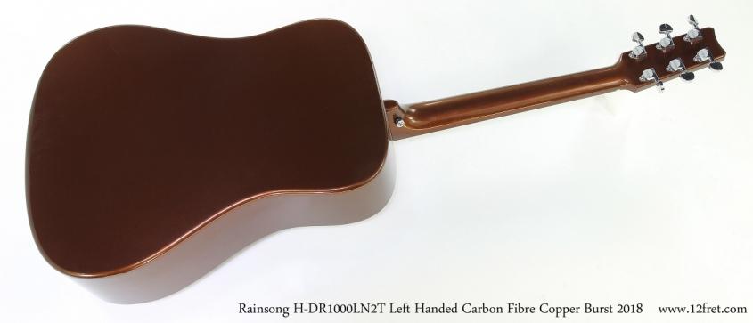 Rainsong H-DR1000LN2T Left Handed Carbon Fibre Copper Burst 2018  Full Rear View