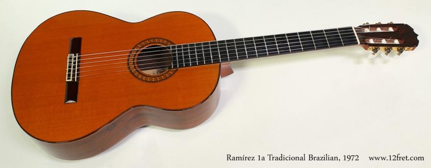 Ramírez 1a Tradicional Brazilian, 1972 Full Front View
