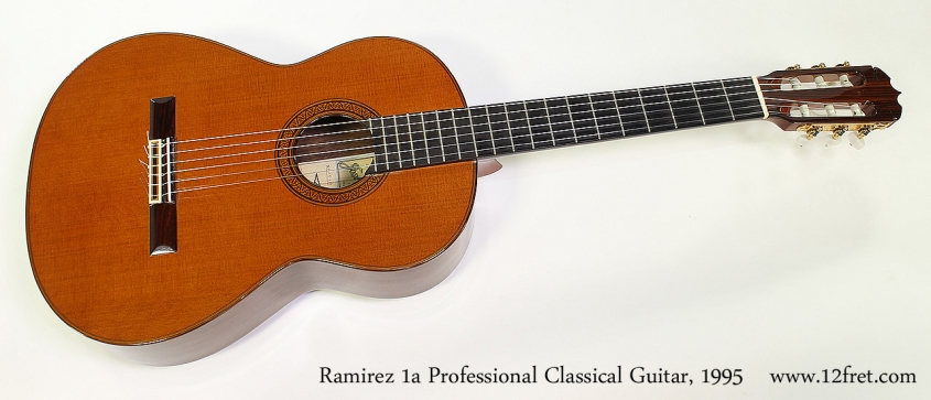 Ramirez 1a Professional Classical Guitar, 1995 Full Front View
