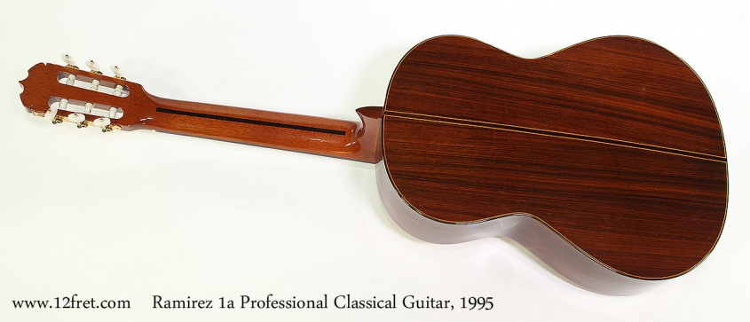 Ramirez 1a Professional Classical Guitar, 1995 Full Rear View