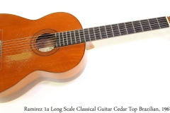 Ramirez 1a Long Scale Classical Guitar Cedar Top Brazilian, 1967 Full Front View