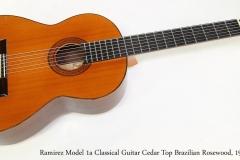 Ramirez Model 1a Classical Guitar Cedar Top Brazilian Rosewood, 1971   Full Front View
