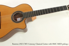 Ramirez 2NE CWE Cutaway Classical Guitar with RMC MIDI pickup, 2017  Full Front View