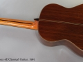 Ramirez 4E Classical Guitar, 1991 Full Rear View