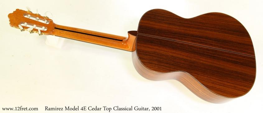 Ramirez Model 4E Cedar Top Classical Guitar, 2001 Full Rear View