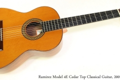 Ramirez Model 4E Cedar Top Classical Guitar, 2001 Full Front View