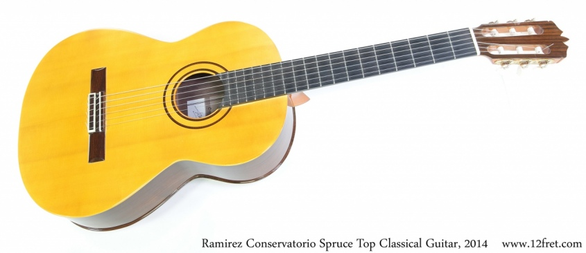 Ramirez Conservatorio Spruce Top Classical Guitar, 2014 Full Front View