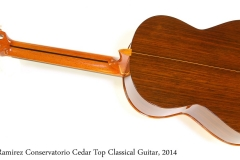 Ramirez Conservatorio Cedar Top Classical Guitar, 2014 Full Rear View