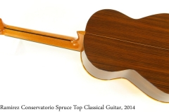 Ramirez Conservatorio Spruce Top Classical Guitar, 2014 Full Rear View