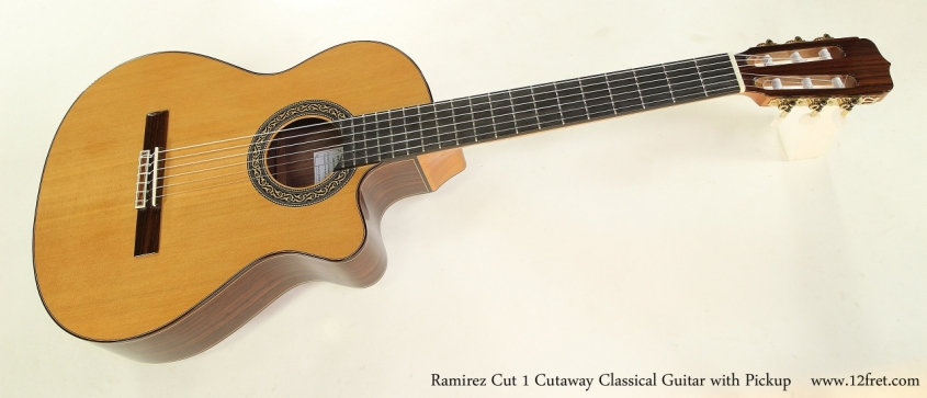 Ramirez Cut 1 Cutaway Classical Guitar with Pickup    Full Front View