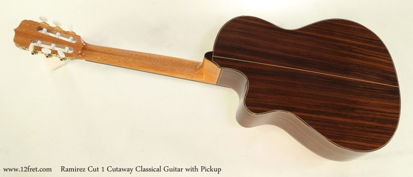 Ramirez Cut 1 Cutaway Classical Guitar with Pickup   Full Rear View