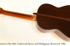 Ramirez Elite 650a Tradicional Spruce and Madagascar Rosewood, 1995 Full Rear View