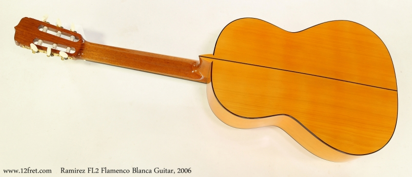 Ramirez FL2 Flamenco Blanca Guitar, 2006  Full Rear View