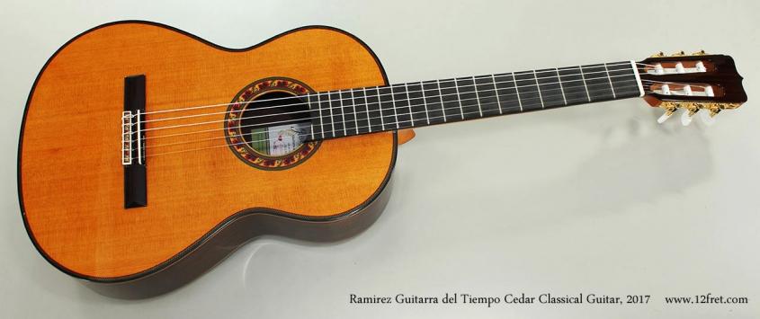 Ramirez Guitarra del Tiempo Cedar Classical Guitar, 2017 Full Front View