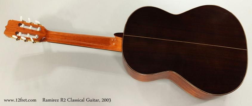 Ramirez R2 Classical Guitar, 2003 Full Rear View