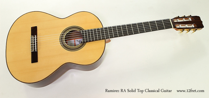 Ramirez RA Solid Top Classical Guitar Full Front View